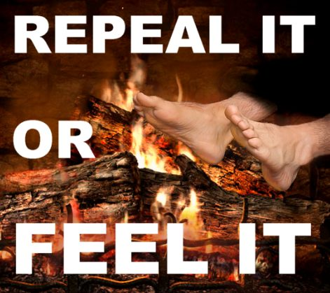 Repeal it or Feel it!