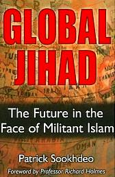 Global Jihad : The Future in the Face of Militant Islam