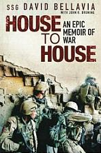 House to House by Staff Sergeant David Bellavia
