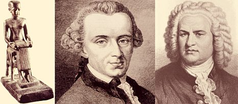 Imhotep, Immanuel Kant, and J.S. Bach
