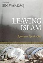 Leaving Islam by Ibn Warraq