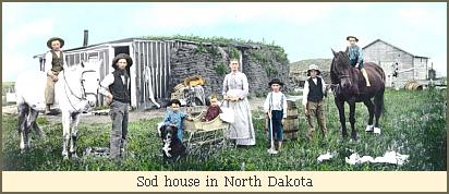 Sod house North Dakota