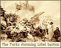 The Turks storming Lbel bastion