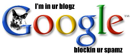 I'm in ur blogz blockin ur spamz