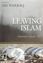 Leaving Islam by Ibn Warraq