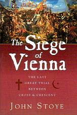 John Stoye: The Siege of Vienna
